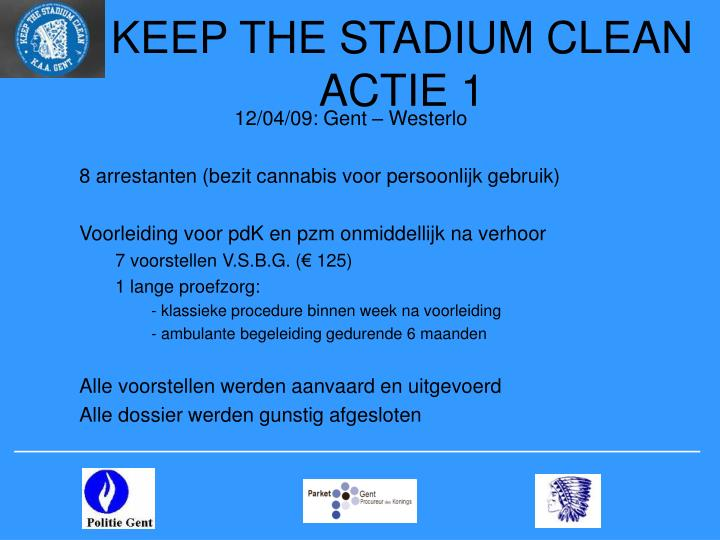 KEEP THE STADIUM CLEAN  ACTIE 1