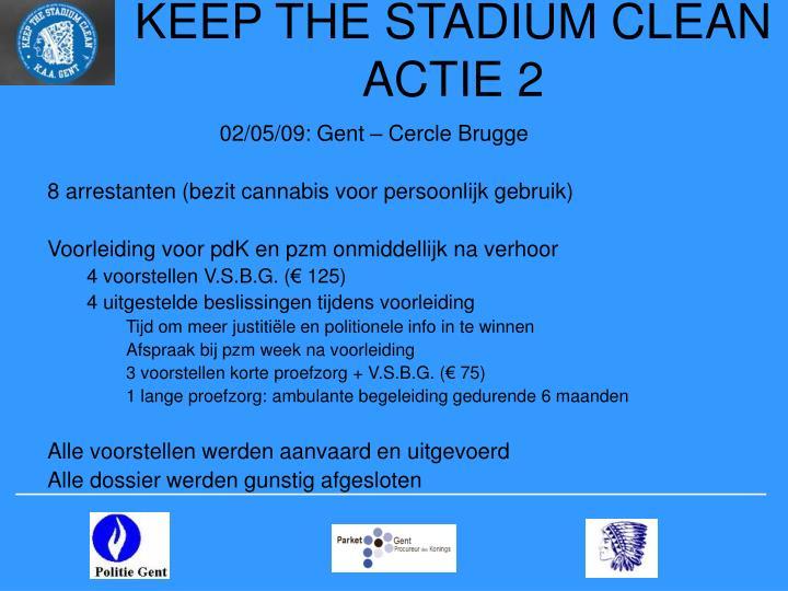 KEEP THE STADIUM CLEAN  ACTIE 2