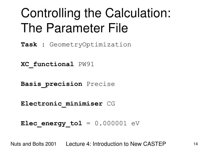 Controlling the Calculation: