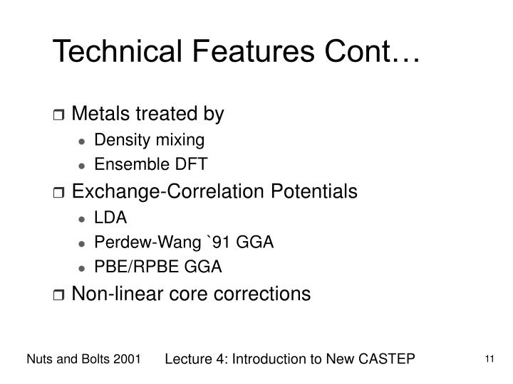 Technical Features Cont…