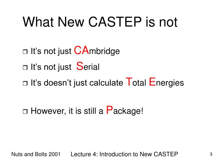 What new castep is not