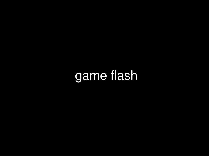 game flash