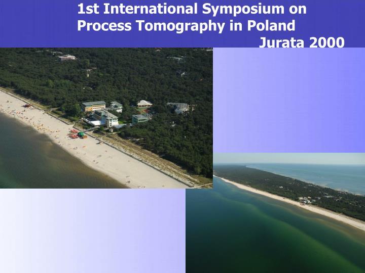 1st International Symposium on