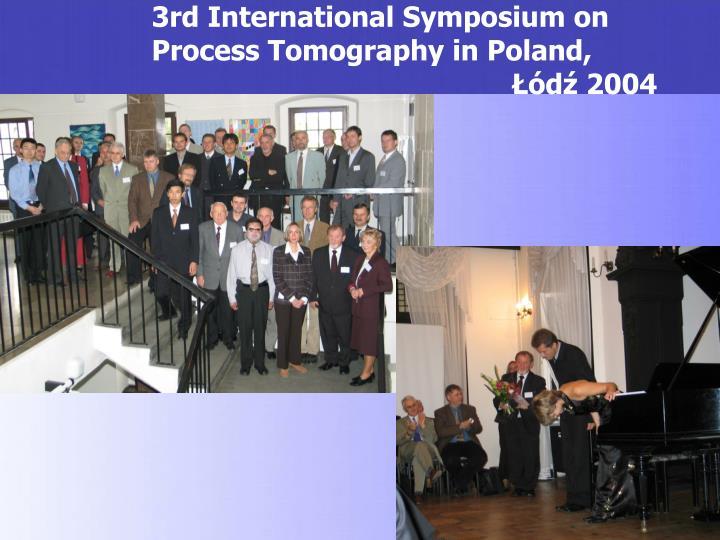 3rd International Symposium on