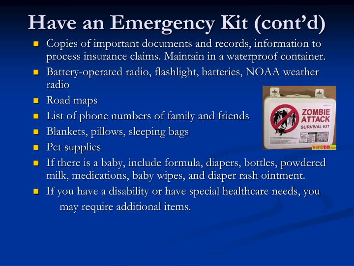 Have an Emergency Kit (cont'd)