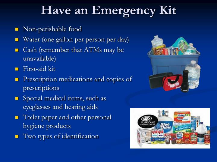 Have an Emergency Kit
