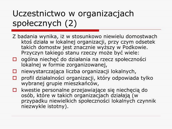 Uczestnictwo w organizacjach społecznych (2)