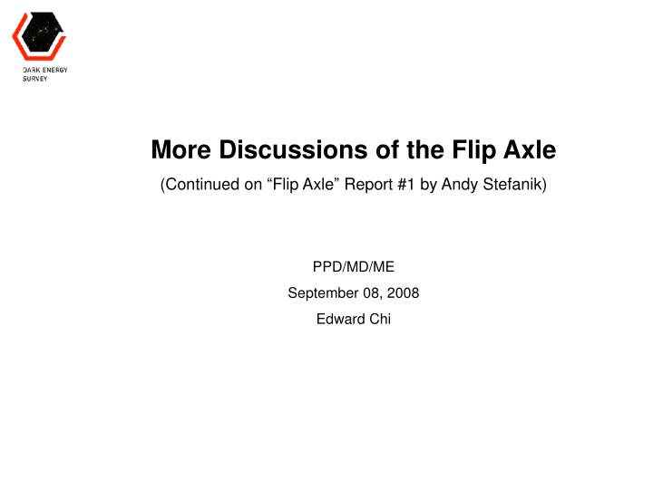 More Discussions of the Flip Axle