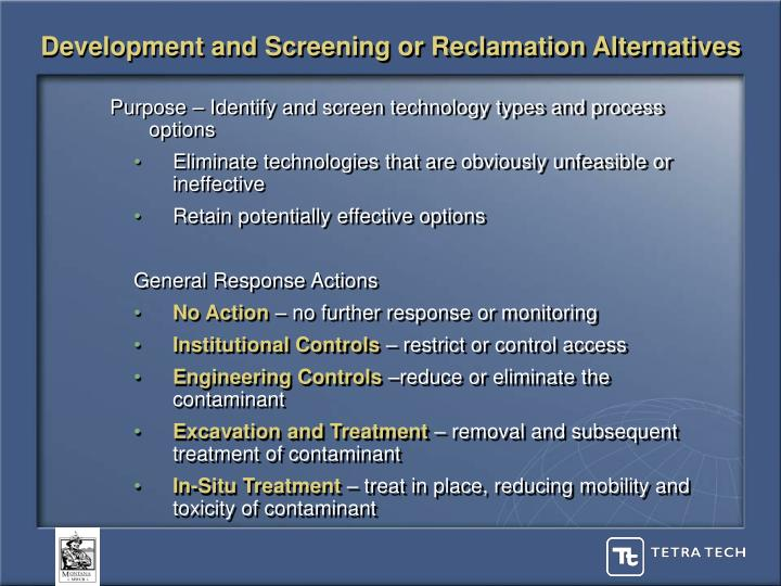 Development and Screening or Reclamation Alternatives