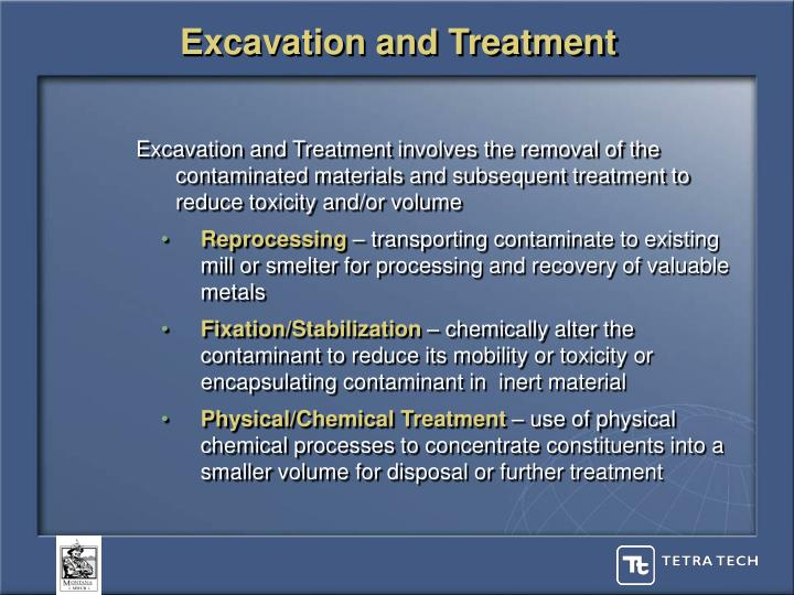 Excavation and Treatment