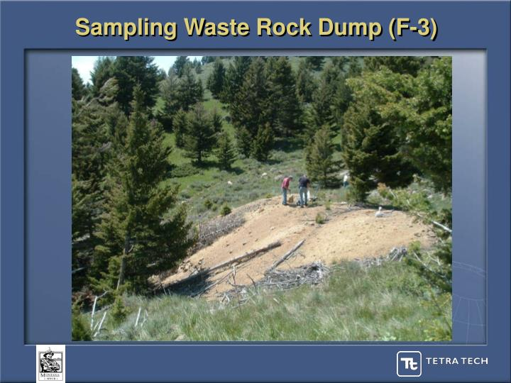 Sampling Waste Rock Dump (F-3)
