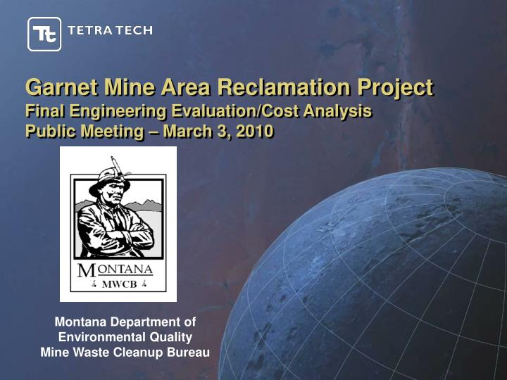 Garnet Mine Area Reclamation Project