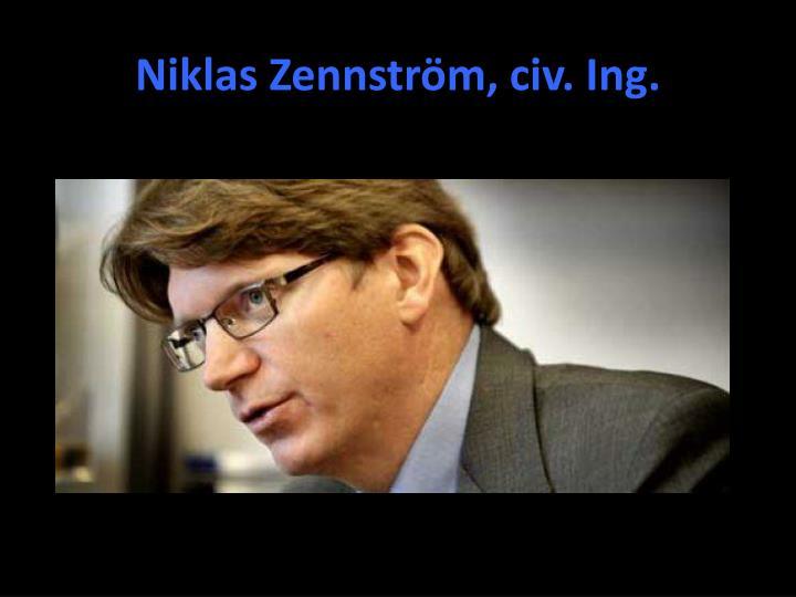 Niklas Zennström, civ. Ing.