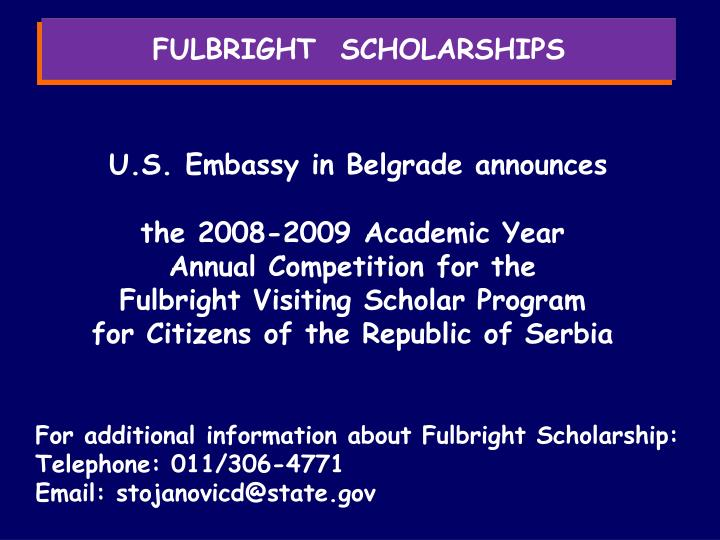 FULBRIGHT  SCHOLARSHIPS