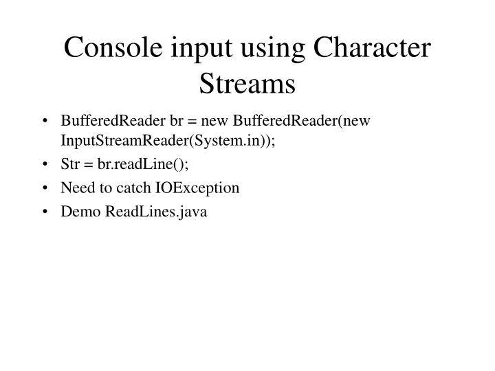 Console input using Character Streams
