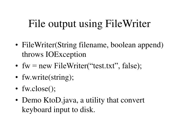 File output using FileWriter