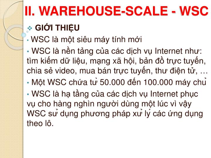 II. WAREHOUSE-SCALE - WSC