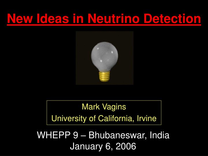 New ideas in neutrino detection