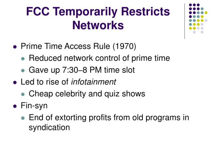 FCC Temporarily Restricts Networks
