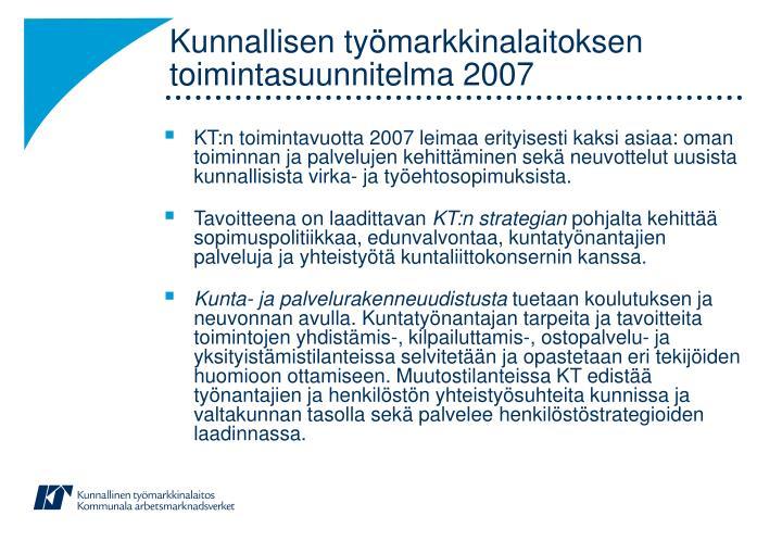 Kunnallisen työmarkkinalaitoksen toimintasuunnitelma 2007