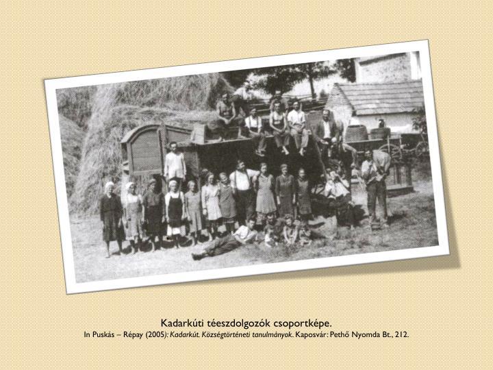Kadarkúti téeszdolgozók csoportképe.