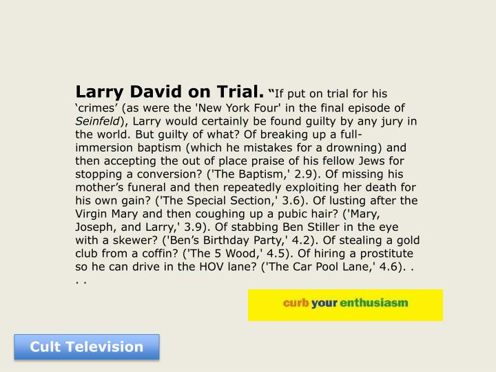 Larry David on Trial.