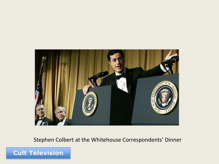 Stephen Colbert at the Whitehouse Correspondents' Dinner