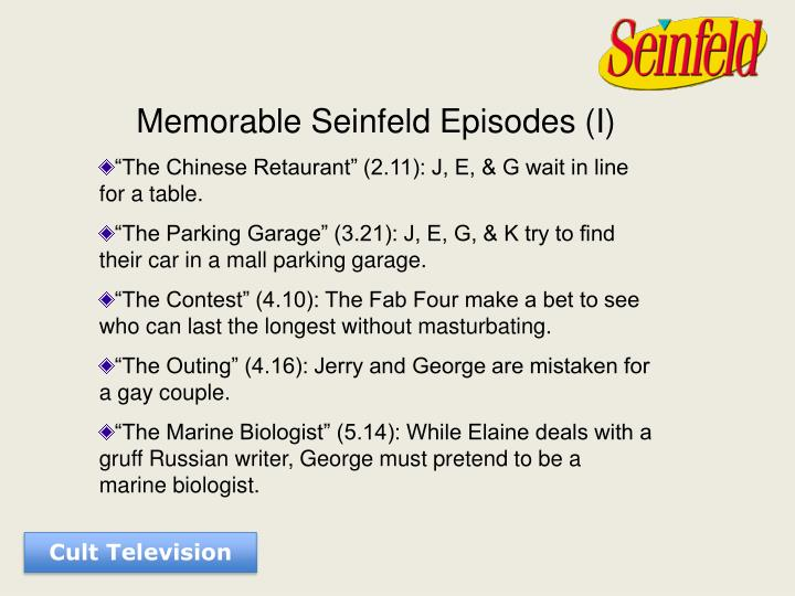 Memorable Seinfeld Episodes (I)