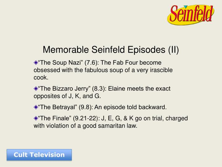 Memorable Seinfeld Episodes (II)