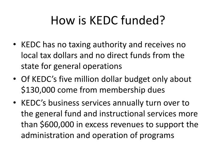 How is kedc funded