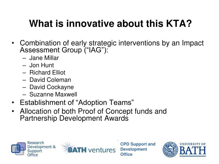 What is innovative about this KTA?