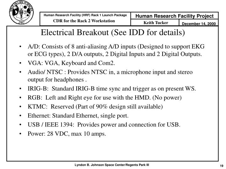 Electrical Breakout (See IDD for details)