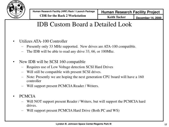 IDB Custom Board a Detailed Look
