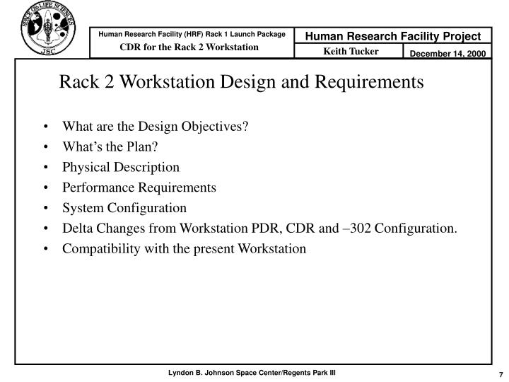 Rack 2 Workstation Design and Requirements