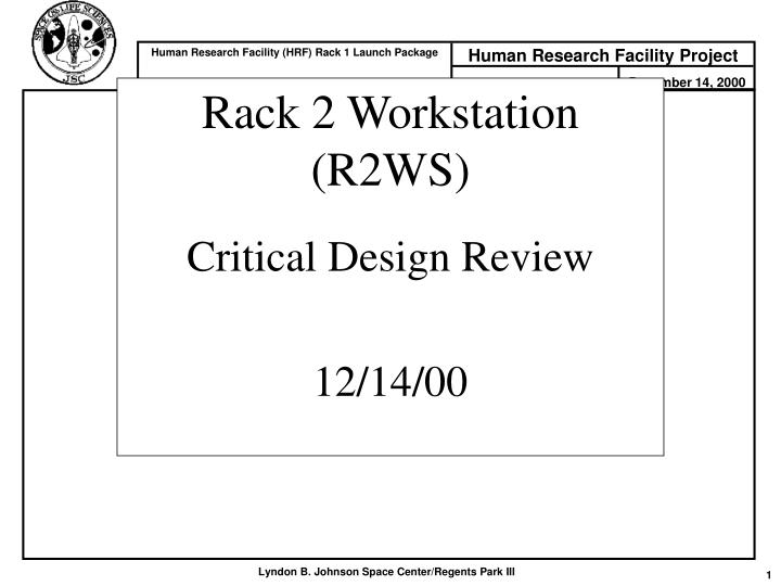 Rack 2 workstation r2ws critical design review 12 14 00