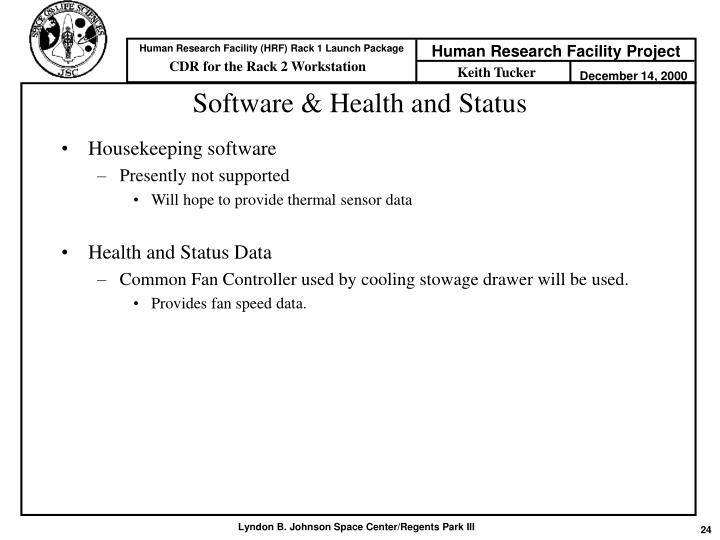 Software & Health and Status