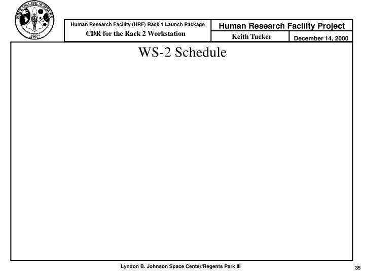 WS-2 Schedule