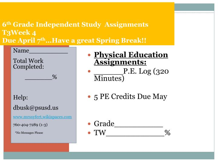 6 th grade independent study assignments t3week 4 due april 7 th have a great spring break