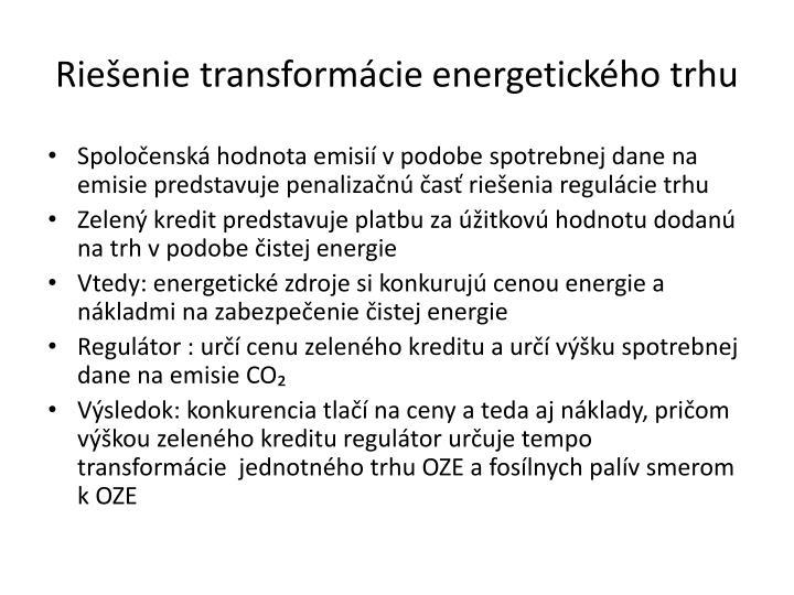 Riešenie transformácie energetického trhu