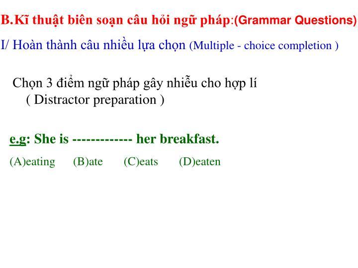Kĩ thuật biên soạn câu hỏi ngữ pháp