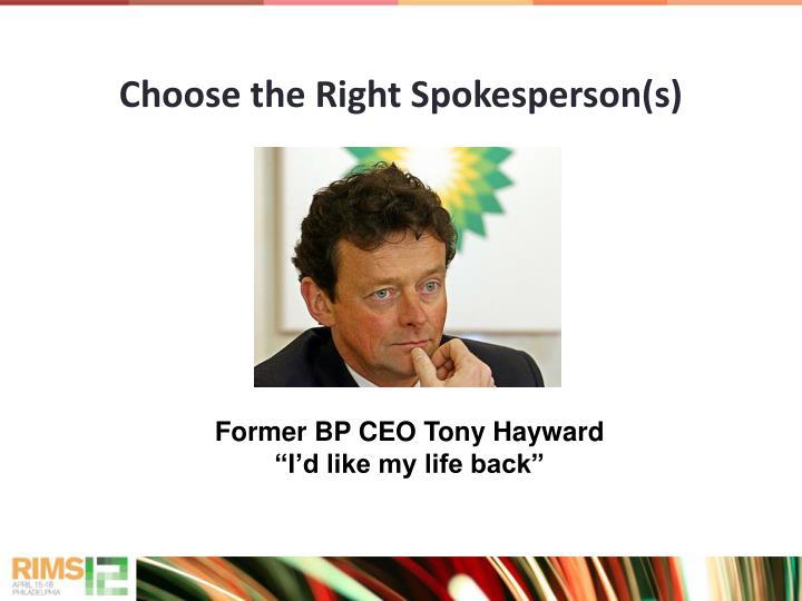 Choose the Right Spokesperson(s)