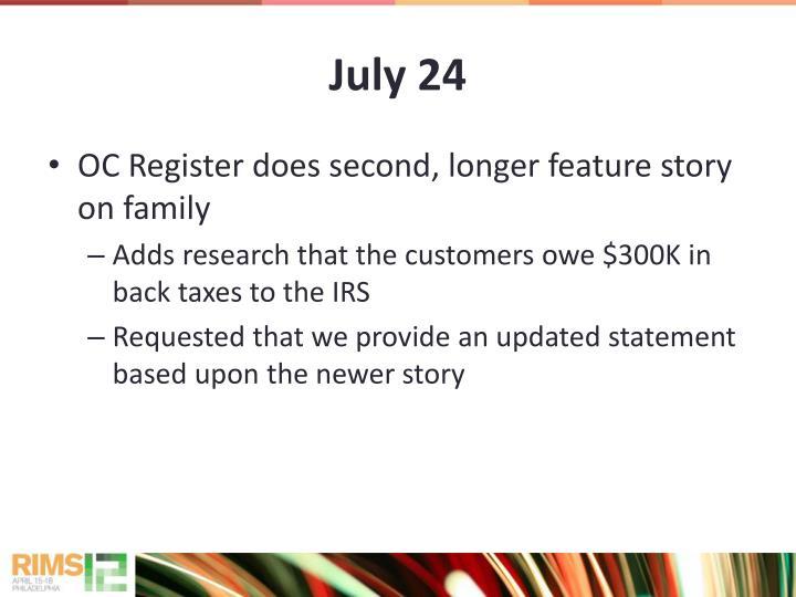 July 24