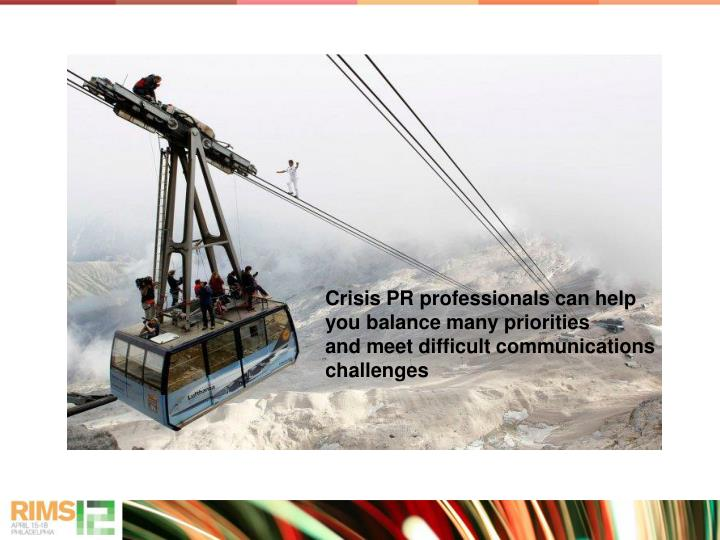Crisis PR professionals can help