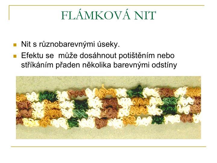 FLÁMKOVÁ NIT