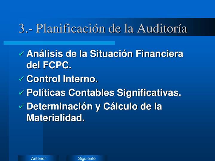 3.- Planificación de la Auditoría