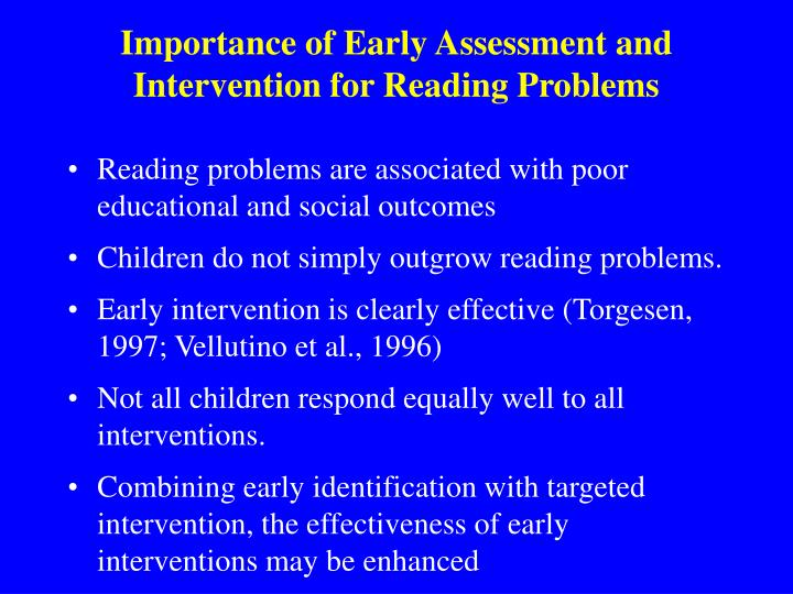 Importance of Early Assessment and Intervention for Reading Problems