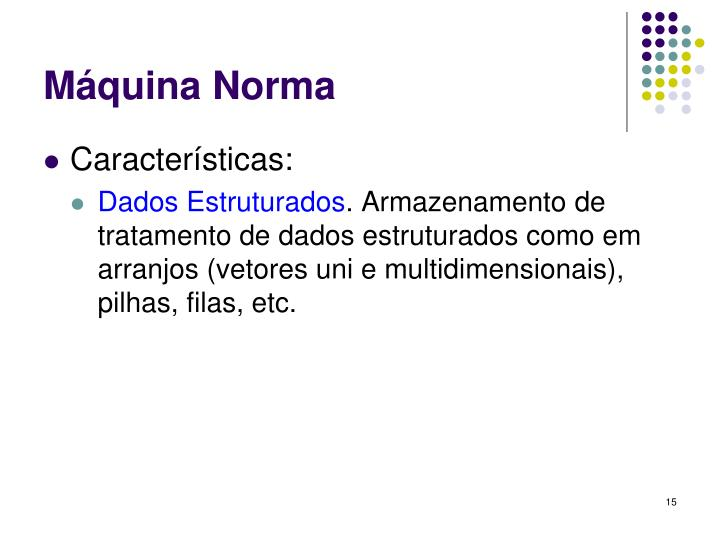 Máquina Norma
