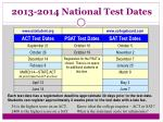 2013 2014 national test dates
