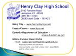 henry clay high school 2100 fontaine road lexington ky 40502 859 381 3423 ceeb school code 181425