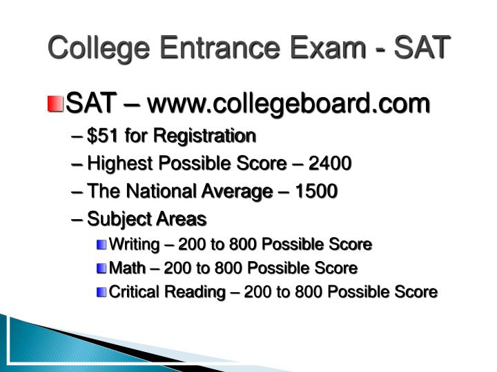 College Entrance Exam - SAT